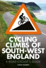 Cycling Climbs of South-West England - Book