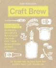Craft Brew : 50 homebrew recipes from the world's best craft breweries - Book