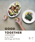 Good Together : Drink & Feast with Mr Lyan & Friends - Book