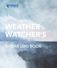 The Royal Meteorological Society Weather Watcher's Three-Year Log Book - Book