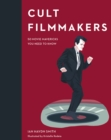 Cult Filmmakers : 50 movie mavericks you need to know - Book