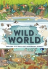 Expandable Explorations: Wild World : Explore five pull-out panoramic scenes - Book