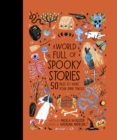 A World Full of Spooky Stories - Book
