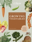 The Kew Gardener's Guide to Growing Vegetables : The Art and Science to Grow Your Own Vegetables - Book