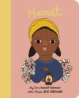 Harriet Tubman : My First Harriet Tubman - Book