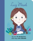 Lucy Maud Montgomery : My First L. M. Montgomery - Book