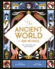 The Ancient World in 100 Words - Book