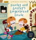 Hansel and Gretel's Gingerbread House : A Story About Hope - Book