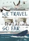 We Travel So Far - Book