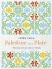 Palestine on a Plate : Memories from my mother's kitchen - Book