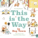 This is the Way in Dogtown - Book