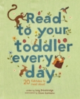 Read To Your Toddler Every Day : 20 folktales to read aloud - Book