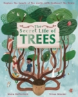 The Secret Life of Trees : Explore the forests of the world, with Oakheart the Brave - Book