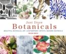 Just Draw Botanicals : Beautiful Botanical Art, Contemporary Artists, Modern Materials - Book