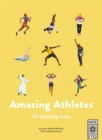 40 Inspiring Icons: Amazing Athletes : 40 Inspiring Icons - Book