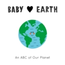 Baby Loves: Earth : An ABC of Our Planet - Book