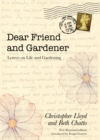 Dear Friend and Gardener : Letters on Life and Gardening - eBook