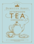The Official Downton Abbey Afternoon Tea Cookbook - Book