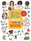 Little People, Big Dreams Colouring Book : 15 dreamers to colour - Book