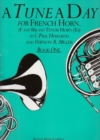 A Tune A Day For French Horn Book One - Book