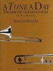 A Tune A Day For Trombone Or Euphonium Treble Clef Book One - Book