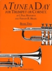 A Tune A Day For Trumpet Or Cornet Book Two - Book