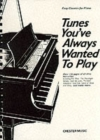 Tunes You've Always Wanted To Play - Book