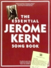 The Essential Jerome Kern Songbook - Book