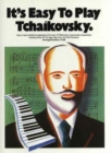 It's Easy To Play Tchaikovsky - Book