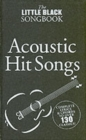 The Little Black Songbook : Acoustic Hits - Book