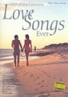 100 of the Greatest Love Songs Ever : for Piano, Voice and Guitar - Book
