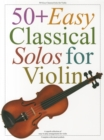 50+ Easy Classical Solos for Violin - Book