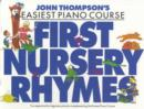 John Thompson's Piano Course : First Nursery Rhymes - Book