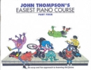 John Thompson's Easiest Piano Course : Part 4 - Revised Edition - Book