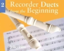 Recorder Duets from the Beginning : Book 2 - Book