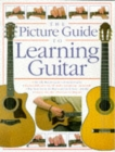 The Picture Guide To Playing Guitar - Book
