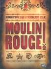 Moulin Rouge : For Piano, Voice and Guitar - Book