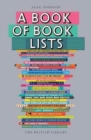 A Book of Book Lists : A Bibliophile's Compendium - Book