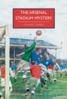 The Arsenal Stadium Mystery - Book