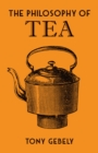 The Philosophy of Tea - Book