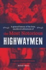 A General History of the Lives, Murders and Adventures of the Most Notorious Highwaymen - Book