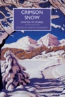 Crimson Snow : Winter Mysteries - Book
