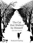 The Cat That Walked by Himself and Other Stories - Book