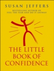 The Little Book Of Confidence - Book