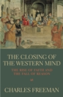The Closing Of The Western Mind - Book
