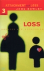 Loss - Sadness and Depression : Attachment and Loss Volume 3 - Book
