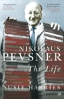 Nikolaus Pevsner : The Life - Book