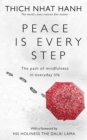 Peace Is Every Step : The Path of Mindfulness in Everyday Life - Book