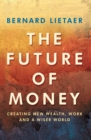 The Future Of Money - Book