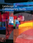 Landscape in Contemporary Quilts : Design and Technique - Book